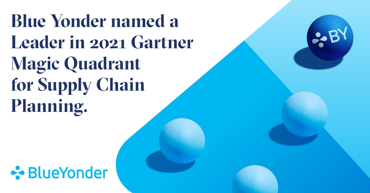Blue Yonder Named a Leader in the Magic Quadrant for Supply Chain Planning Solutions 2021