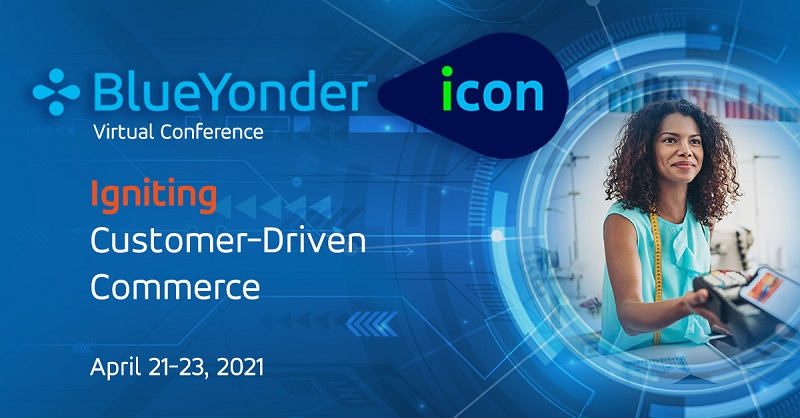Let Blue Yonder ICON Ignite Your Customer-Driven Commerce
