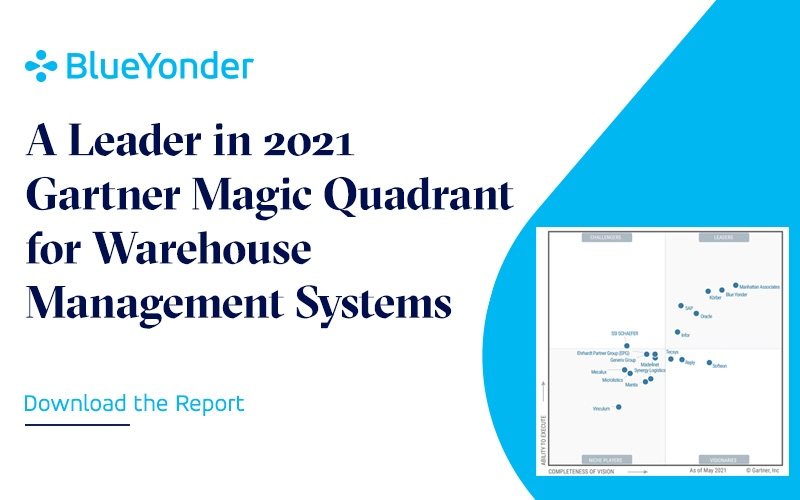 Blue Yonder Named a Leader in the 2021 Gartner Magic Quadrant for Warehouse Management Systems Report