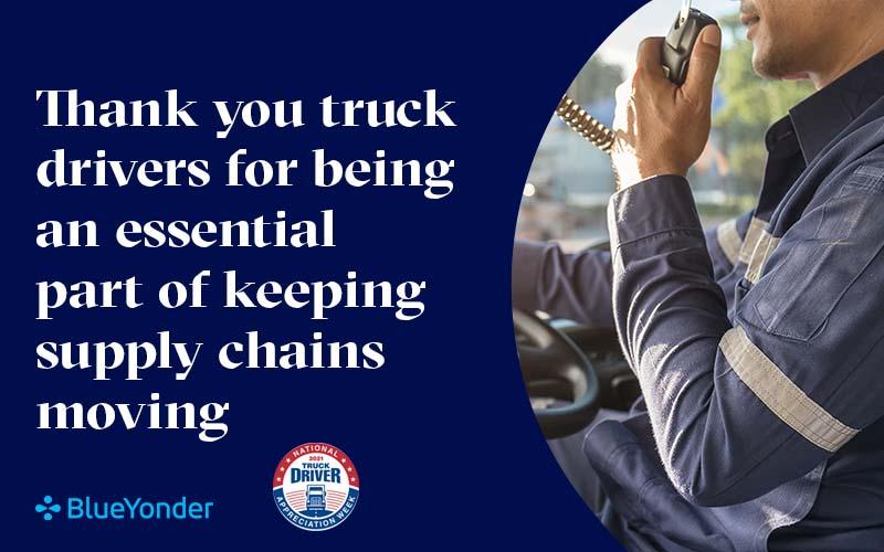 Thank a Trucker; It's National Truck Driver Appreciation Week